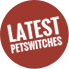 Latest Petswitches